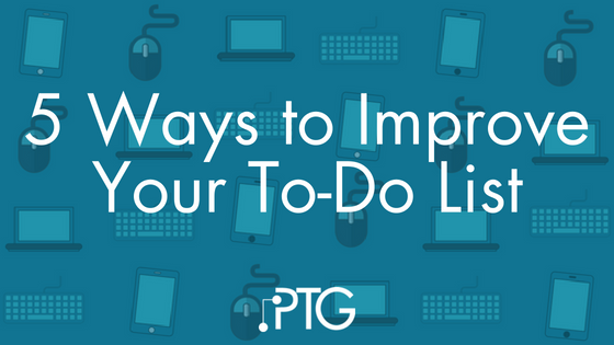 5 Ways to Improve Your To-Do List