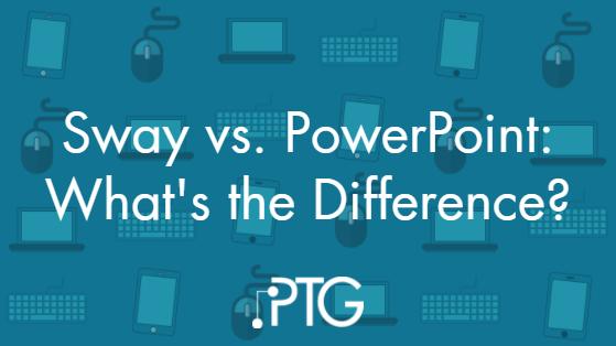 Sway vs PowerPoint