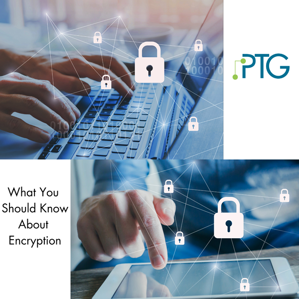 What You Should Know About Encryption