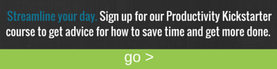 Sign up to get advice for how to save time and get more done.